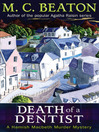 Death of a Dentist (eBook): Hamish Macbeth Mystery Series, Book 13