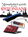 The Xenophobe's Guide to the Estonians (eBook)
