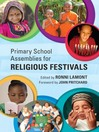Primary School Assemblies for Religious Festivals (eBook)