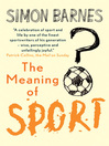 The Meaning of Sport (eBook)