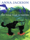 The Long Road to Teatime (eBook)