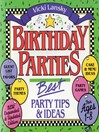 Birthday Parties (eBook): Best Party Tips and Ideas For Ages 1-8