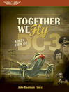 Together We Fly (eBook): Voices from the DC-3