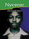 Nyerere (eBook): The Early Years