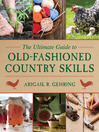 The Ultimate Guide to Old-Fashioned Country Skills (eBook)