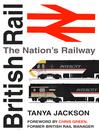 British Railways (eBook): The Nation's Railway