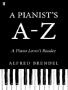 A Pianist's A-Z (eBook): A Piano Lover's Reader