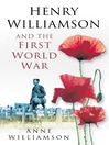 The Henry Williamson and the First World War (eBook)