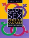 Same Sex, Different Cultures (eBook): Exploring Gay And Lesbian Lives