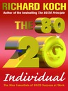 The 80/20 Individual (eBook): The Nine Essentials of 80/20 Success at Work