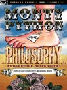 Monty Python and Philosophy (eBook): Nudge Nudge, Think Think!