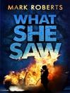 What She Saw (eBook)