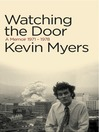 Watching the Door (eBook): A Memoir 1971–78