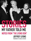 "Stories My Father Told Me (eBook): Notes from ""The Lyons Den"""