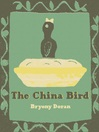 The China Bird (eBook)