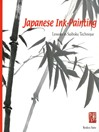 Japanese Ink Painting (eBook): Lessons in Suiboku Techniques