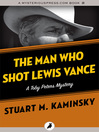 The Man Who Shot Lewis Vance (eBook): Toby Peters Mystery Series, Book 11