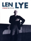 Len Lye (eBook): A Biography