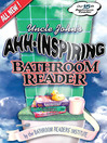 Uncle John's Ahh-Inspiring Bathroom Reader (eBook)