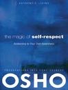 The Magic of Self-Respect (eBook): Awakening to your Own Awareness