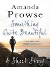 Something Quite Beautiful (eBook)