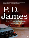 An Unsuitable Job for a Woman (eBook): Cordelia Gray Series, Book 1