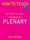 All Together Now ... (eBook): The Ultimate Plenary Book