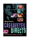 Cassavetes Directs (eBook): On the Set of Love Streams