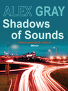 Shadows of Sounds (eBook): Lorimer and Brightman Series, Book 3