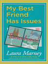 My Best Friend Has Issues (eBook)