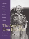 Angel of Dien Bien Phu (eBook): The Lone French Woman at the Decisive Battle for Vietnam