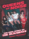 Queens of Noise (eBook): The Real Story of the Runaways