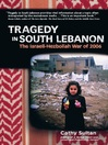 Tragedy in South Lebanon (eBook): The Israeli-Hezbollah War of 2006