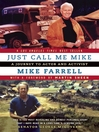 Just Call Me Mike (eBook): A Journey to Actor and Activist
