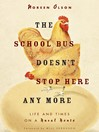 The School Bus Doesn't Stop Here Anymore (eBook): Reflections from a Foothills Farm