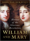 William and Mary (eBook): Heroes of the Glorious Revolution