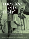 Mexico City Noir (eBook)