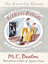 Silken Bonds (eBook): Waverley Women Series, Book 2