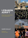Lebanon Adrift (eBook): From Battleground to Playground