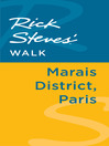 Rick Steves' Walk (eBook): Marais District, Paris