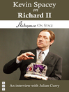 Kevin Spacey on Richard II (eBook)