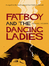 Fatboy and the Dancing Ladies (eBook): Last Orders at Harrods Trilogy Series, Book 2
