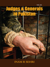 Judges and Generals in Pakistan, Volume III (eBook)