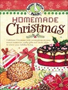 Homemade Christmas (eBook): Tried & True Recipes, Heartwarming Memories and Easy Ideas for Savoring the Best of Christmas