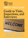Family Childcare Guide to Visits, Inspections, and Interviews (eBook)