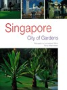 Singapore (eBook): City of Gardens