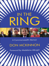 In the Ring (eBook): Running the Commonwealth - A Memoir