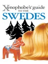 The Xenophobe's Guide to the Swedes (eBook)