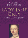 Lady Jane Grey (eBook): Nine Days Queen
