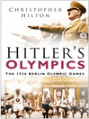 Hitler's Olympics (eBook): The 1936 Berlin Olympic Games